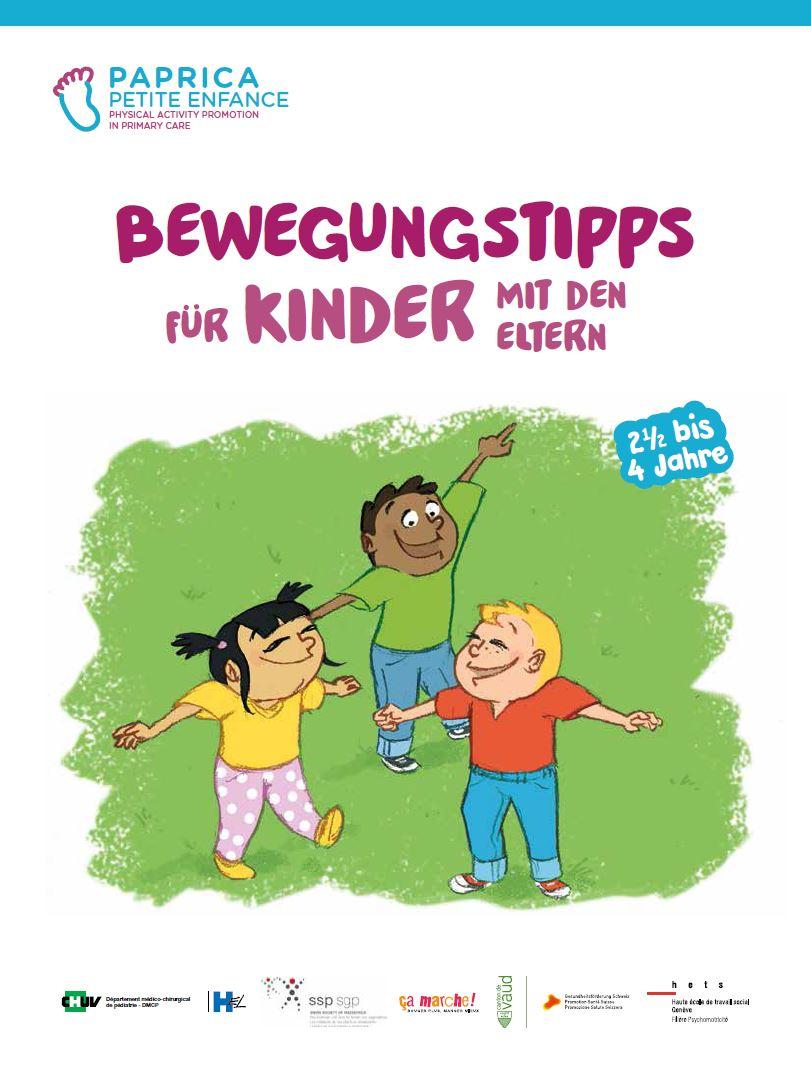 Bewegungstipps fürBewegungstipps für Kinder von 2.5 - 4 Jahren
